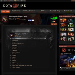 Build Guide DOTA 2: Picking the Right Carry