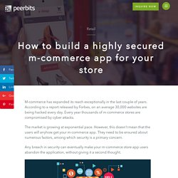 How to build a highly secured m-commerce app for your store