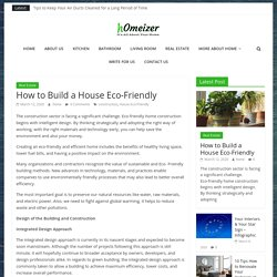 How to Build a House Eco-Friendly – Homeizer