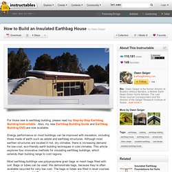 How to Build an Insulated Earthbag House