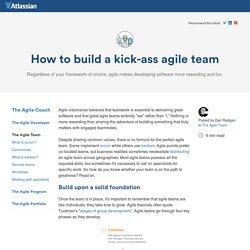 How to Build a Kick-ass Agile Team