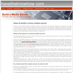 How to Build a Linux Media Server - A step by step guide