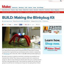 BUILD: Making the Blinkybug Kit