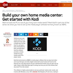 Build your own home media center: Get started with Kodi