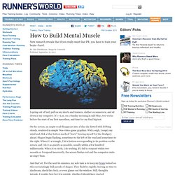 How to Build Mental Muscle