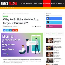Why to Build a Mobile App for your Business?