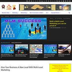 Build a Multi-Level Marketing you can be proud of