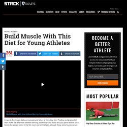 Build Muscle With This Diet for Young Athletes