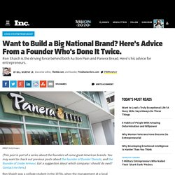 Want to Build a Big National Brand? Here's Advice From a Founder Who's Done It Twice.