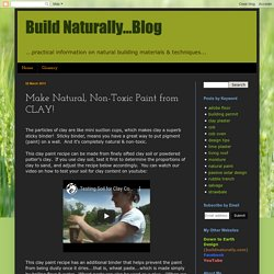 Make Natural, Non-Toxic Paint from CLAY!