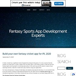 BUILD YOUR OWN FANTASY CRICKET APP FOR IPL 2020