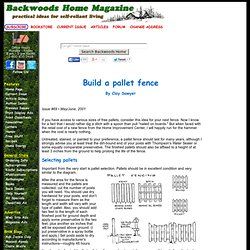 Build a pallet fence by Clay Sawyer