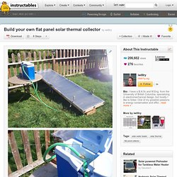 Build your own flat panel solar thermal collector - Instructable