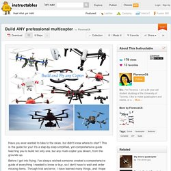 Build ANY professional multicopter - All