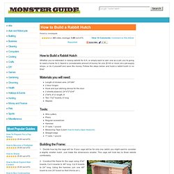 How to Build a Rabbit Hutch - Monsterguide.net