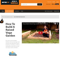 How To Build A Raised Vege Garden - Mitre 10
