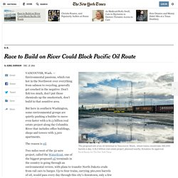 Race to Build on River Could Block Pacific Oil Route - NYTimes.com