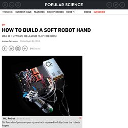 How To Build A Soft Robot Hand