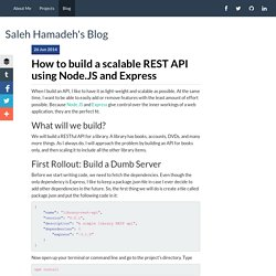 How to build a scalable REST API using Node.JS and Express