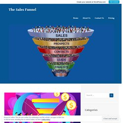 HOW TO BUILD SOCIAL MEDIA SALES FUNNEL IN SOME SIMPLE STEPS? – The Sales Funnel