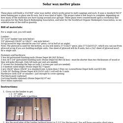Build a solar wax melter