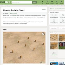 How to Build a Shed: 17 Steps
