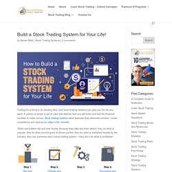 Build A Stock Trading System For Your Life