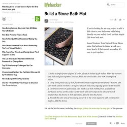 Build a Stone Bath Mat