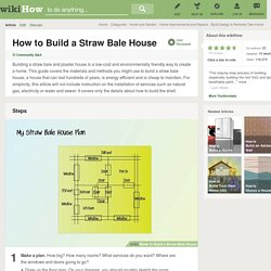 How to Build a Straw Bale House: 9 Steps