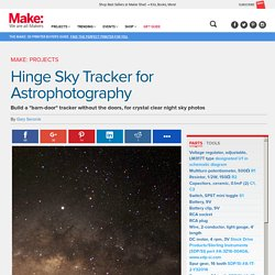 Build a Hinge Tracker for Astrophotos