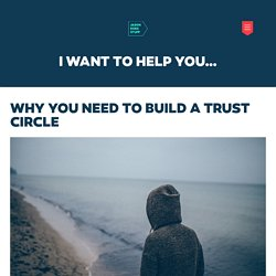 Why you need to build a trust circle - Jason Does Stuff