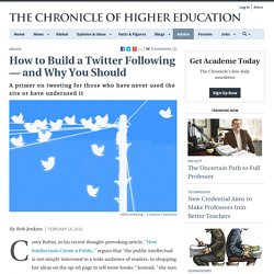 How to Build a Twitter Following — and Why You Should