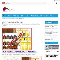 BUILD UP ! Numération CP / CE1 / CE2