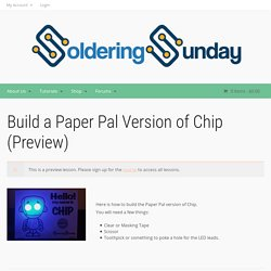 Build a Paper Pal Version of Chip
