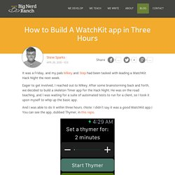 How to Build A WatchKit app in Three Hours