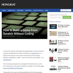How To Build A Game Without Coding [Guide & Resources]