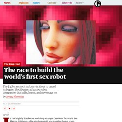 The race to build the world's first sex robot