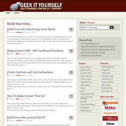 Build Your Own... - Geek it Yourself