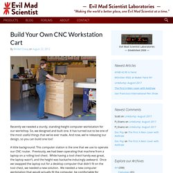 Build Your Own CNC Workstation Cart