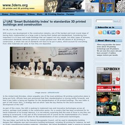 UAE 'Smart Buildability Index' to standardize 3D printed buildings and construction