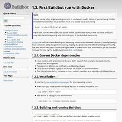1.2. First Buildbot run with Docker — Buildbot 0.9.1 documentation