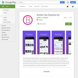 Everything in Builder happens within your browser