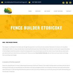 Fence Builder Etobicoke - Cedar Hills Contracting