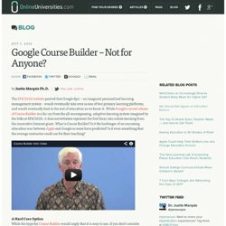 Google Course Builder - Not for Anyone?