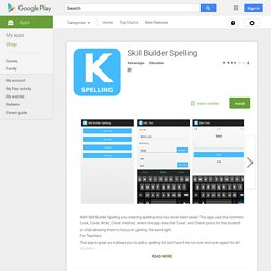 Skill Builder Spelling – Android Apps on Google Play