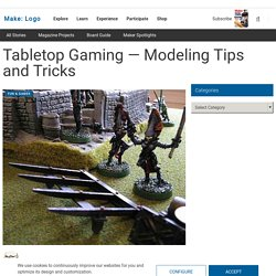 Skill Builder: Tabletop Gaming — Modeling Tips and Tricks