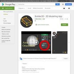 Builder3D - 3D Modeling App – Applications sur GooglePlay