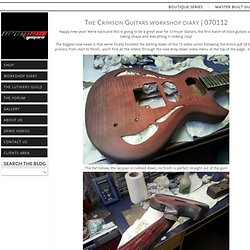 the custom guitar builders workshop blog - 070112