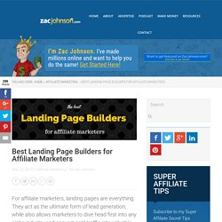 7 Landing Page Builders for Affiliate Marketers