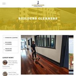 Builders Cleaning Adelaide - Trusted Post Construction Cleaners.